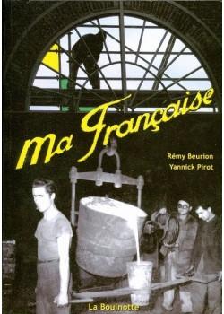 MA FRANCAISE (S.F.V)