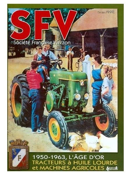 SFV SOCIETE FRANCAISE VIERZON 1950/63