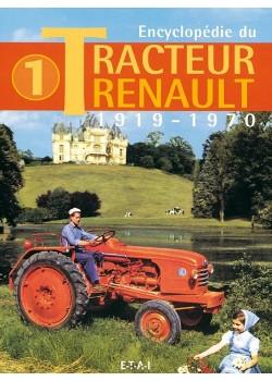 ENCYCLOPEDIE DU TRACTEUR RENAULT T1 1919-1970