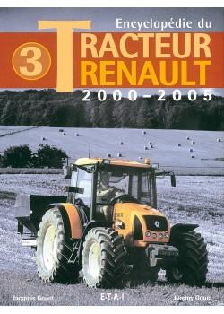 ENCYCLOPEDIE DU TRACTEUR RENAULT T3 2000-2005