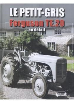 LE PETIT-GRIS FERGUSON TE.20 EN DETAIL