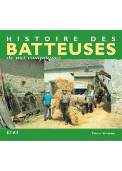 HISTOIRE DES BATTEUSES DE NOS CAMPAGNES