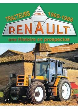 TRACTEURS RENAULT UNE HISTOIRE EN PROSPECTUS 1969-88 T2