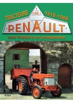 TRACTEURS RENAULT UNE HISTOIRE EN PROSPECTUS 1918-68 T1