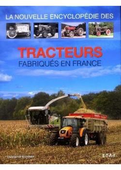 LA NOUVELLE ENCYCLOPEDIE DES TRACTEURS FABRIQUES EN FRANCE