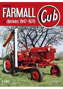 TRACTEURS FARMALL CUB ET DERIVES 1947-1979