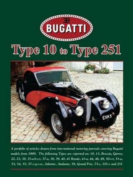 BUGATTI TYPE 10 TO TYPE 251 - Livre de R. M. Clarke