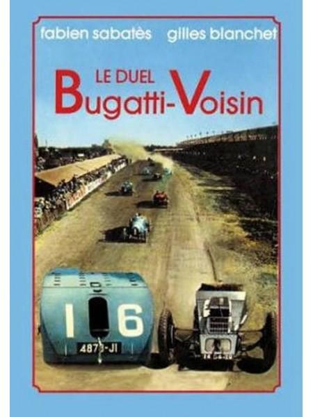 LE DUEL BUGATTI VOISIN - Livre de G Blanchet