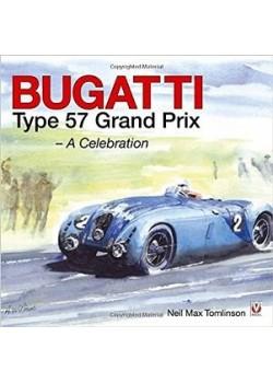 BUGATTI TYPE 57 GRAND PRIX - A CELEBRATION