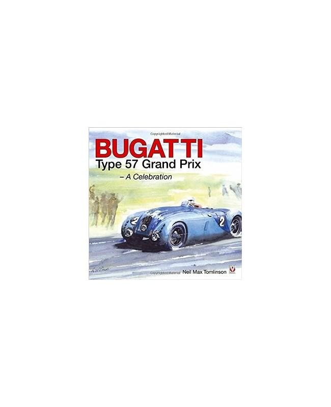 bugatti type 57 grand prix a celebration librairie passion automobile paris france. Black Bedroom Furniture Sets. Home Design Ideas