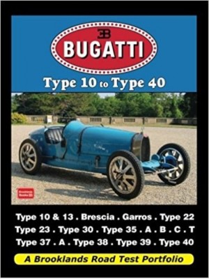 BUGATTI TYPE 10 TO TYPE 40 - ROAD TEST PORTFOLIO