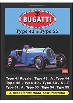 BUGATTI TYPE 41 TO TYPE 55 - ROAD TEST PORTFOLIO - Livre voitures de Marques Françaises