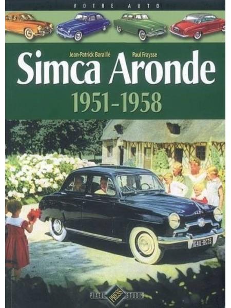 SIMCA ARONDE GAZOLINE - Livre de Jean-Patrick Baraille?; Paul Fraysse