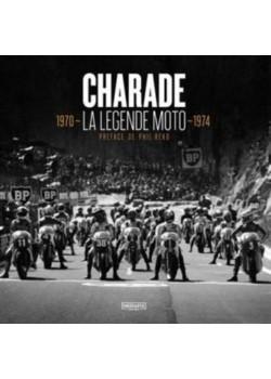 CHARADE LA LEGENDE MOTO 1970-1974