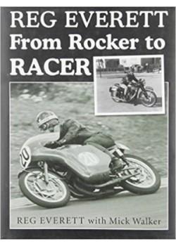 REG EVERETT FROM ROCKER TO RACER - Livre
