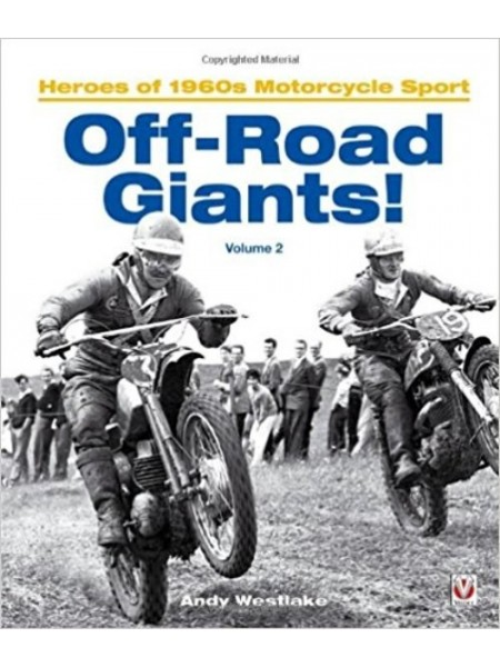 OFF-ROAD GIANTS HEROES OF 1960s MOTORCYCLE SPORT - VOLUME 2 - Livre Moto - Cyclos