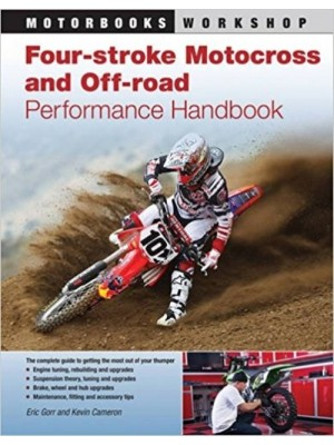 FOUR-STROKE MOTOCROSS AND OFF-ROAD PERFORMANCE HANDBOOK - Livre