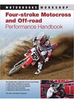 FOUR-STROKE MOTOCROSS AND OFF-ROAD PERFORMANCE HANDBOOK - Livre