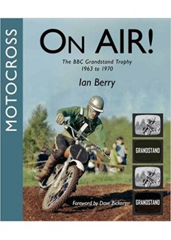 ON AIR ! THE BBC GRANDSTAND MOTOCROSS TROPHY 1963 TO 1970