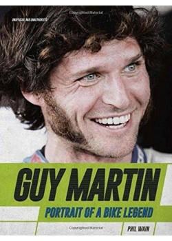 GUY MARTIN : PORTRAIT OF A BIKE LEGEND