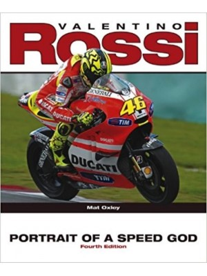 VALENTINO ROSSI PORTRAIT OF A SPEED GOD - Livre