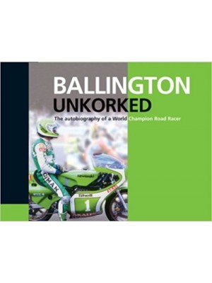 BALLINGTON UNKORKED - THE AUTOBIOGR¨PHY OF A WORLD CHAMPION ... - Livre
