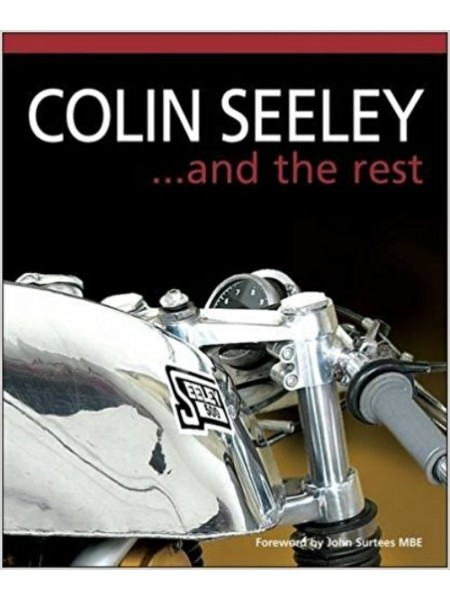 COLIN SEELEY ... AND THE REST VOL 2 - Livre Moto - Cyclos