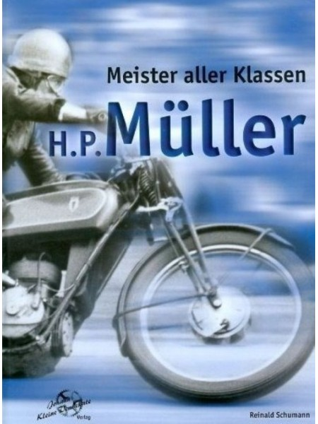 H.P. MULLER - MEISTER ALLER KLASSEN - Livre de Reinald Schumann