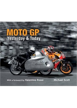 MOTO GP YERSTEDAY AND TODAY