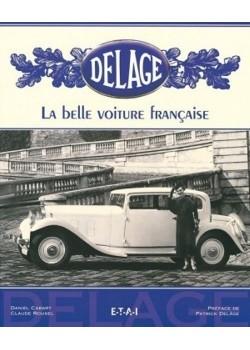DELAGE LA BELLE VOITURE FRANCAISE