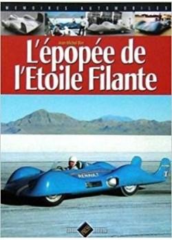 L EPOPEE DE L ETOILE FILANTE - Livre de Jean-Michel Blin