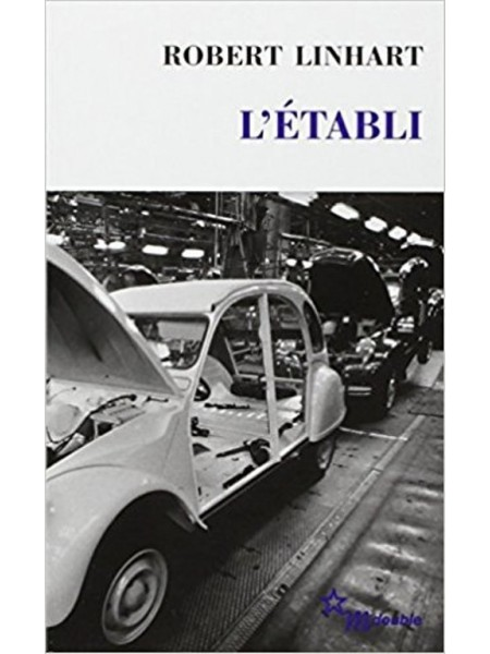 L'ETABLI - Livre de Robert Linhart