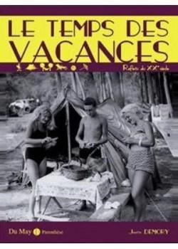 LE TEMPS DES VACANCES - Livre de J.-C. Demory