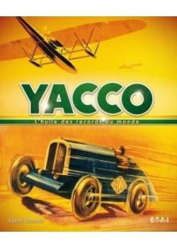 YACCO, L'HUILE DES RECORDS - Livre de Xavier CHAUVIN