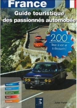 FRANCE - GUIDE TOURISTIQUE DES PASSIONNES AUTOMOBILE