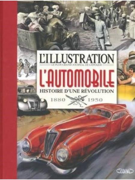 L'ILLUSTRATION : L'AUTOMOBILE HISTOIRE D'UNE REVOLUTION