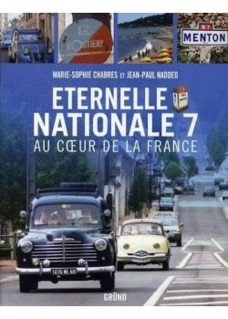 ETERNELLE NATIONALE 7 - AU COEUR DE LA FRANCE
