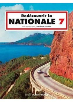 REDECOUVRIR LA NATIONALE 7 - Livre de Dominique Pagneux