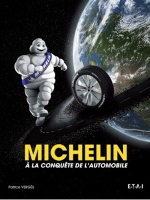 MICHELIN A LA CONQUETE DE L'AUTOMOBILE