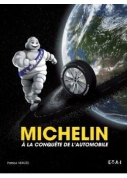 MICHELIN A LA CONQUETE DE L'AUTOMOBILE RU - Livre de Patrice Vergès