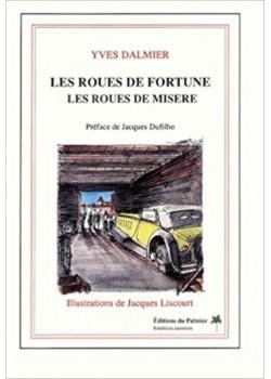 LES ROUES DE FORTUNE-LES ROUES DE MISERE