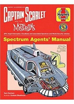 CAPTAIN SCARLETT - SPECTRUM AGENTS' MANUAL