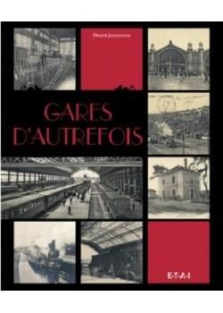 GARES D'AUTREFOIS