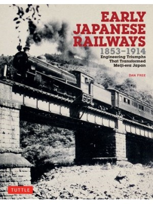 EARLY JAPANESE RAILWAYS 1853-1914