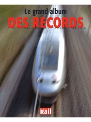LE GRAND ALBUM DES RECORDS