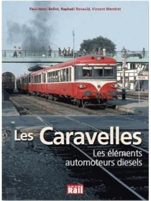 LES CARAVELLES LES ELEMENTS AUTOMOTEURS DIESEL