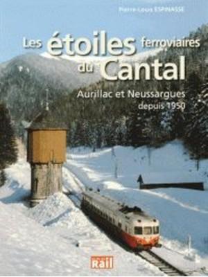 LES ETOILES FERROVIAIRES DU CANTAL