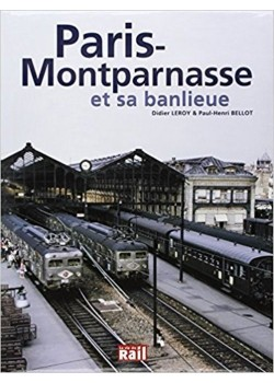 PARIS MONTPARNASSE ET SA BANLIEUE