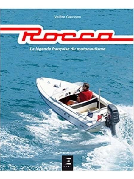 ROCCA LA LEGENDE FRANCAISE DU MOTONAUTISME