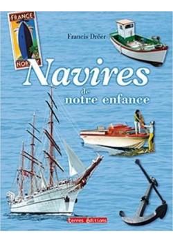 NAVIRES DE NOTRE ENFANCE - Livre